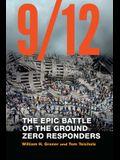 9/12: The Epic Battle of the Ground Zero Responders