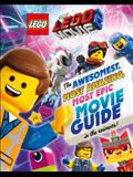 The Lego(r) Movie 2: The Awesomest, Most Amazing, Most Epic Movie Guide in the Universe!