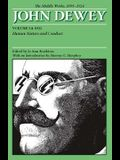 The Middle Works of John Dewey, 1899-1924, Volume 14: 1922, Human Nature and Conduct
