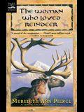 Woman Who Loved Reindeer