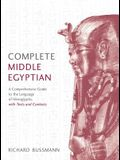 Complete Middle Egyptian: (learn Beginner Hieroglyphs)