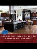Residential Interior Design: A Guide to Planning Spaces
