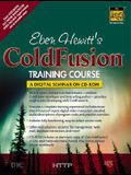 Eben Hewitt's Coldfusion Training Course CD-ROM [With 2 CDROMs]