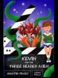 Kevin and the Three-Headed Alien