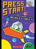 Super Rabbit Boy Blasts Off!: A Branches Book (Press Start! #5), 5