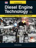 Diesel Engine Technology: Fundamentals, Service, Repair