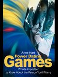 Power Dating Games: What's Important to Know about the Person You'll Marry