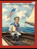 A Boy Named FDR: How Franklin D. Roosevelt Grew Up to Change America