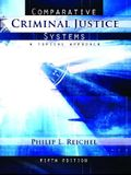 Comparative Criminal Justice Systems: A Topical Approach