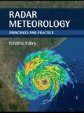 Radar Meteorology: Principles and Practice
