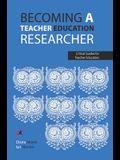 Becoming a teacher education researcher