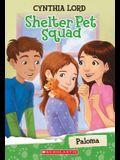 Paloma (Shelter Pet Squad #3)