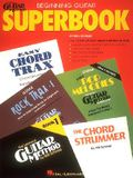 The Hal Leonard Beginning Guitar Superbook: Book Only