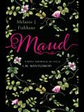 Maud: A Novel Inspired by the Life of L.M. Montgomery