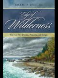 Edge of Wilderness: You Are My Poems, Prayers and Songs