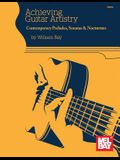 Achieving Guitar Artistry-Contemporary Preludes, Sonatas & Nocturnes