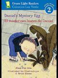 Daniel's Mystery Egg/El Misterioso Huevo de Daniel
