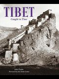 Tibet: Caught in Time