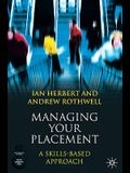 Managing Your Placement: A Skills Based Approach