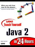Teach Yourself Java 2 in 24 Hours