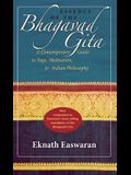 Essence of the Bhagavad Gita: A Contemporary Guide to Yoga, Meditation & Indian Philosophy