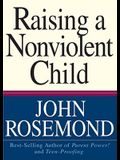 Raising a Nonviolent Child, Volume 9