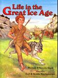 Life in the Great Ice Age