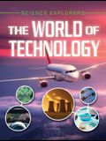 The World of Technology