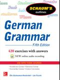 Schaum's Outline of German Grammar, 5th Edition (Schaum's Outlines)