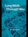 Long Walk Through War: A Combat Doctor's Diary