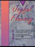 Joyful Fluency: Brain-Compatible Second Language Acquisition