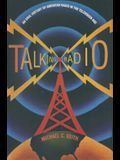 Talking Radio: An Oral History of American Radio in the Television Age: An Oral History of American Radio in the Television Age