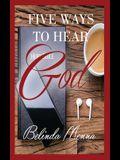 Five Ways to Hear God