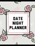 Date Night Planner: For Couples- Staying In Or Going Out - Relationship Goals