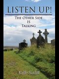 Listen Up!: The Other Side Is Talking