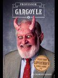 Tales from Lovecraft Middle School #1: Professor Gargoyle
