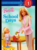 School Days (Turtleback School & Library Binding Edition) (Step Into Reading: A Step 1 Book (Pb))