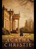 In Shadow of Agatha Christie: Classic Crime Fiction by Forgotten Female Writers: 1850-1917
