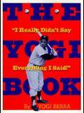 The Yogi Book: I Really Didn't Say Everything I Said