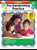 Pre-Handwriting Practice, Grades Pk - 1: A Complete first Handwriting Program for Young and Special Learners