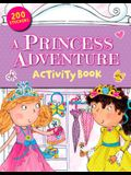 A Princess Adventure & Sticker Book