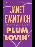 Plum Lovin': A Stephanie Plum Between the Numbers Novel
