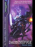 Daemonifuge: Heretic Saint (Warhammer 40,000 Novels)