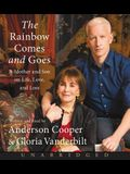 The Rainbow Comes and Goes CD: A Mother and Son On Life, Love, and Loss