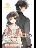 Worldend: What Do You Do at the End of the World? Are You Busy? Will You Save Us?, Vol. 4