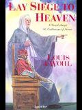 Lay Siege to Heaven
