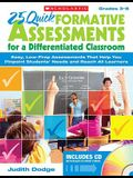 25 Quick Formative Assessments for a Differentiated Classroom, Grades 3-8: Easy, Low-Prep Assessments That Help You Pinpoint Students' Needs and Reach