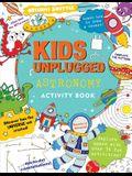 Kids Unplugged: Astronomy