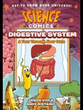 Science Comics: The Digestive System: A Tour Through Your Guts