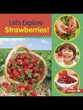 Let's Explore Strawberries!